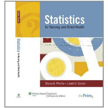Statistics for Nursing and Allied Health 美国发货无法退货,约五到八周到货