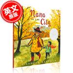 现货 城里的外婆 英文原版 Nana in the City 凯迪克银奖 儿童绘本 Lauren Castillo 劳
