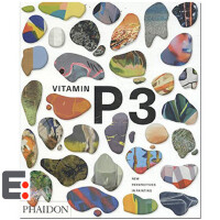Vitamin P3 New Perspectives in Painting 维他命P3 绘画新视角 艺术画册 艺术书籍
