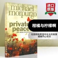 华研原版 柑橘与柠檬啊 英文原版 文学小说 Private Peaceful 正版进口英语书籍 全英文版