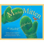 【预订】M is for Mitten: The Michigan Alphabet