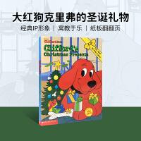 英文原版 大红狗克里弗的圣诞礼物Clifford's Christmas Presents纸板翻翻书
