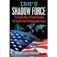 【预订】IBM's Shadow Force