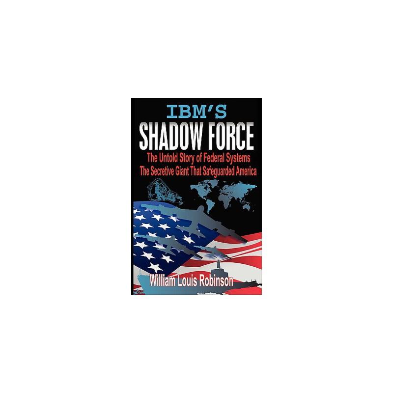 【预订】IBM's Shadow Force 预订商品,需要1-3个月发货,非质量问题不接受退换货。