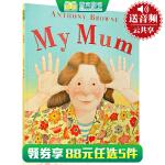 顺丰发货 My Mum 我妈 Anthony Browne 安东尼 布朗 经典美国Top 100 原版绘本亲子读物 培