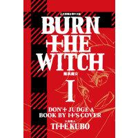 现货漫画 BURN THE WITCH 龙与魔女 1 久保带人 东立出版 台版中文繁体漫画书