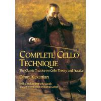 【预订】Complete Cello Technique The Classic Treatise on Cello