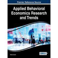 【预订】Applied Behavioral Economics Research and Trends 9781522