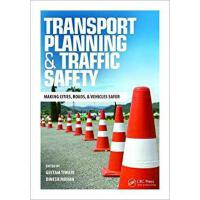 【预订】Transport Planning and Traffic Safety 9781138463899