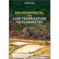 【预订】Environmental And Low Temperature Geochemistry, 2Nd Edit