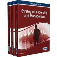 【预订】Encyclopedia of Strategic Leadership and Management 9781