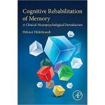 【预订】Cognitive Rehabilitation of Memory 9780128169810