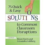 【预订】75 Quick and Easy Solutions to Common Classroom Disrupt