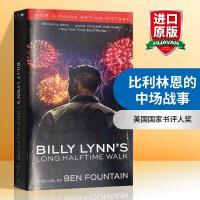 华研原版 比利林恩的中场战事 英文原版小说 Billy Lynn s Long Halftime Walk 半场无战事