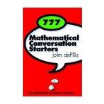 【预订】777 Mathematical Conversation Starters 9780883855409