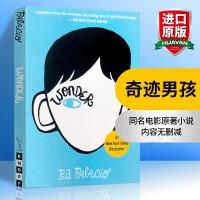 现货 英文原版 Wonder 奇迹男孩 英文原版小说 励志青春书籍 众多老师推荐 少年青春小说章节书