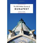 The 500 Hidden Secrets of Budapest,【旅行指南】布达佩斯:500个隐藏的秘密