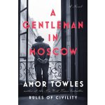 A Gentleman in Moscow: A Novel 9780670026197