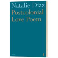 后殖民爱情诗选 Postcolonial Love Poem 英文原版 美国图书奖得主 英文版进口原版英语书籍 Nata
