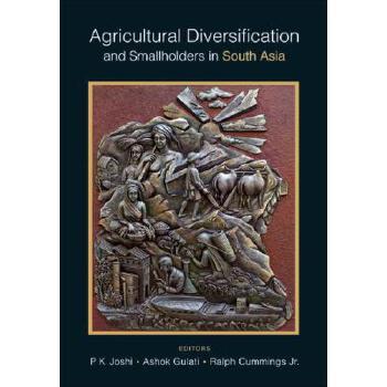 【预订】Agricultural Diversification and Smallholders in South Asia 预订商品,需要1-3个月发货,非质量问题不接受退换货。