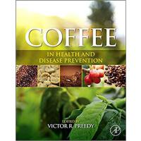 【预订】Coffee in Health and Disease Prevention 9780124095175