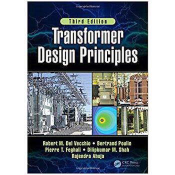 【预订】Transformer Design Principles, Third Edition 9781498787536 美国库房发货,通常付款后3-5周到货!
