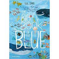 英文原版 蓝色的海洋 The Big Book of the Blue 绘本