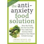 【预订】The Anti-Anxiety Food Solution: How the Foods You Eat C