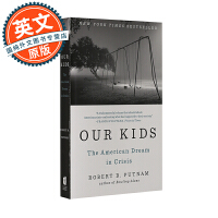 我们的孩子 英文原版 Our Kids: The American Dream in Crisis 处于危机中的美国梦