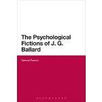 【预订】The Psychological Fictions of J.g. Ballard