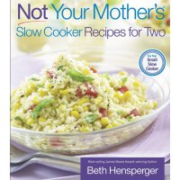 Not Your Mother's Slow Cooker Recipes for Two (NYM Series)