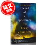 现货 一些太空出生人员记录 英文原版 Wayfarers系列3 Record of a Spaceborn Few 2