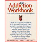 【预订】The Addiction Workbook: A Step-By-Step Guide for Quitti