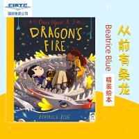 【现货】英文原版 从前有条龙 Once Upon a Dragon's Fire 龙焰的故事 西班牙插画师Beatrice Blue 精装绘本 10-12岁以上适读 从前有只独角兽 续作