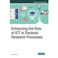 【预订】Enhancing The Role Of Ict In Doctoral Research Processes