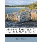 【预订】Modern Painters: PT. IV. of Many Things