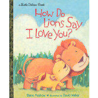 How Do Lions Say I Love You? (Little Golden Book)狮子怎么说我爱你?(
