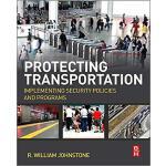 【预订】Protecting Transportation 9780124081017