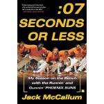 【预订】Seven Seconds or Less: My Season on the Bench with the