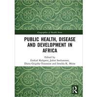 【预订】Public Health, Disease and Development in Africa 978113