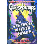 Werewolf of Fever Swamp(Classic Goosebumps #11)鸡皮疙瘩经典11:狼人沼泽
