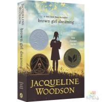 Brown Girl Dreaming 杰奎琳 伍德森 黑人女孩的梦想 纽伯瑞银奖 儿童成长人权运动 种族问题 青少年课