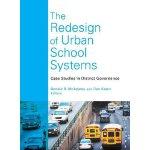 【预订】The Redesign of Urban School Systems 9781612505756