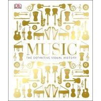 英文原版 DK音乐视觉历史 图解图鉴 DK百科系列 精装大开本 Music: The Definitive Visua