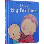 Caroline Jayne Church 儿童绘本 I Am a Big Brother我是大哥哥 情商教育精装童书