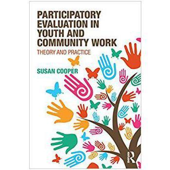 【预订】Participatory Evaluation in Youth and Community Work 9781138184381 美国库房发货,通常付款后3-5周到货!