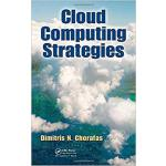 【预订】Cloud Computing Strategies 9781439834534