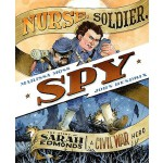 【预订】Nurse, Soldier, Spy: The Story of Sarah Edmonds, a Civi