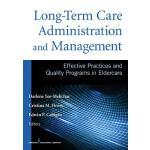 【预订】Long-Term Care Administration and Management: Effective