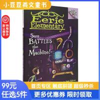 进口原版 SAM BATTLES THE MACHINE! 怪诞小学#6:山姆对战机器人[7-10岁